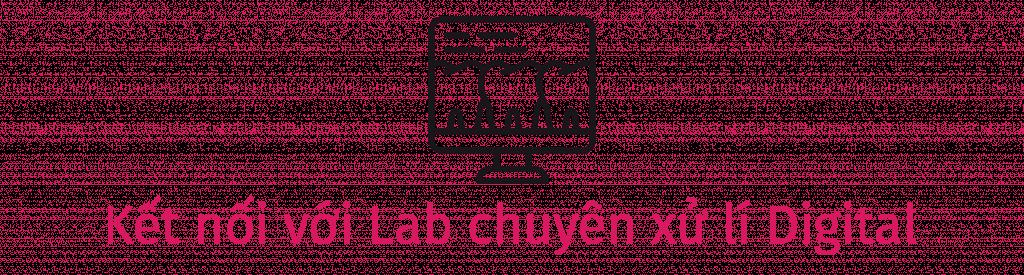 kết nối với lab cho digital